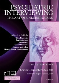 Psychiatric Interviewing; The Art of Understanding 3th.ed.rev.