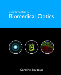 Fundamentals of biomedical optics